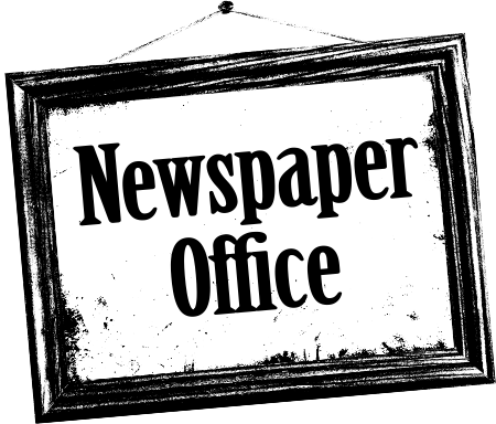 Newspaper Office hang sign